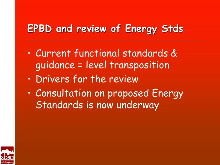 EPBD and review of Energy Stds