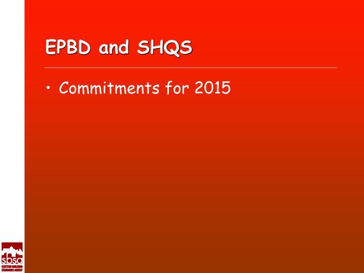 EPBD and SHQS