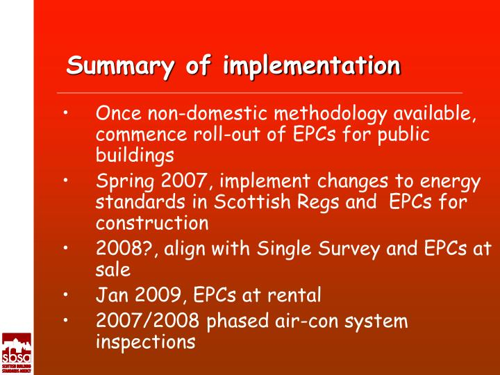 Summary of implementation