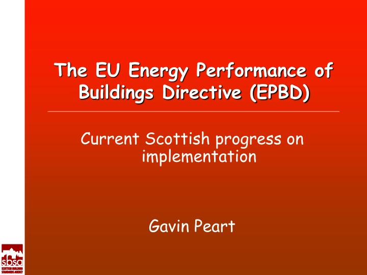 The eu energy performance of buildings directive epbd