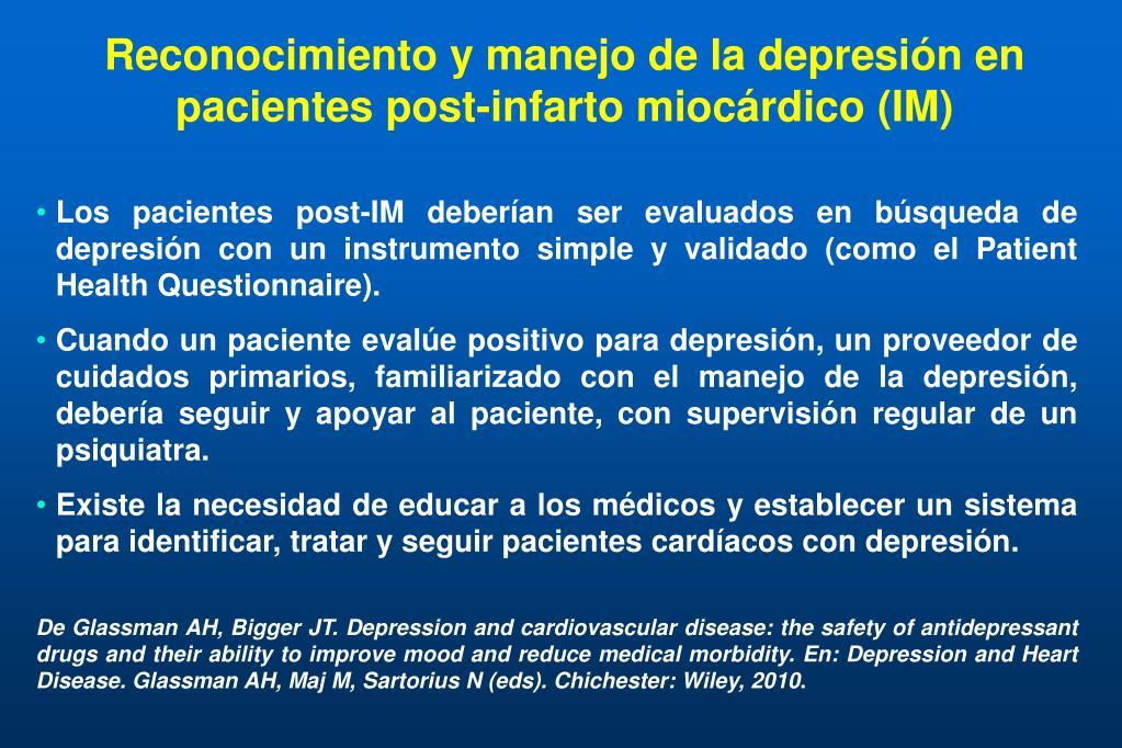 Reconocimiento y manejo de la depresión en pacientes post-infarto miocárdico (IM)