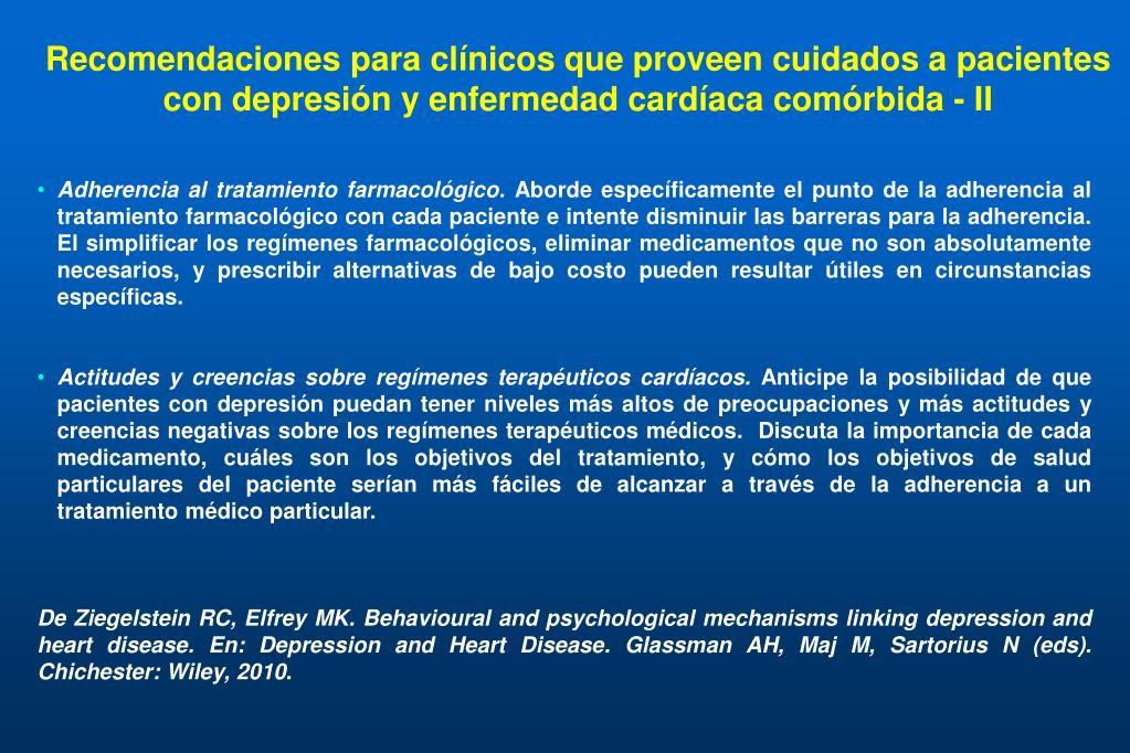 Recomendaciones para clínicos que proveen cuidados a pacientes con depresión y enfermedad cardíaca comórbida - II