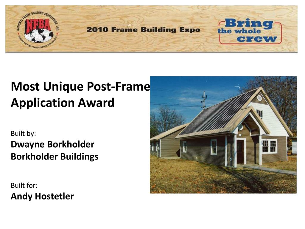 Most Unique Post-Frame Application Award