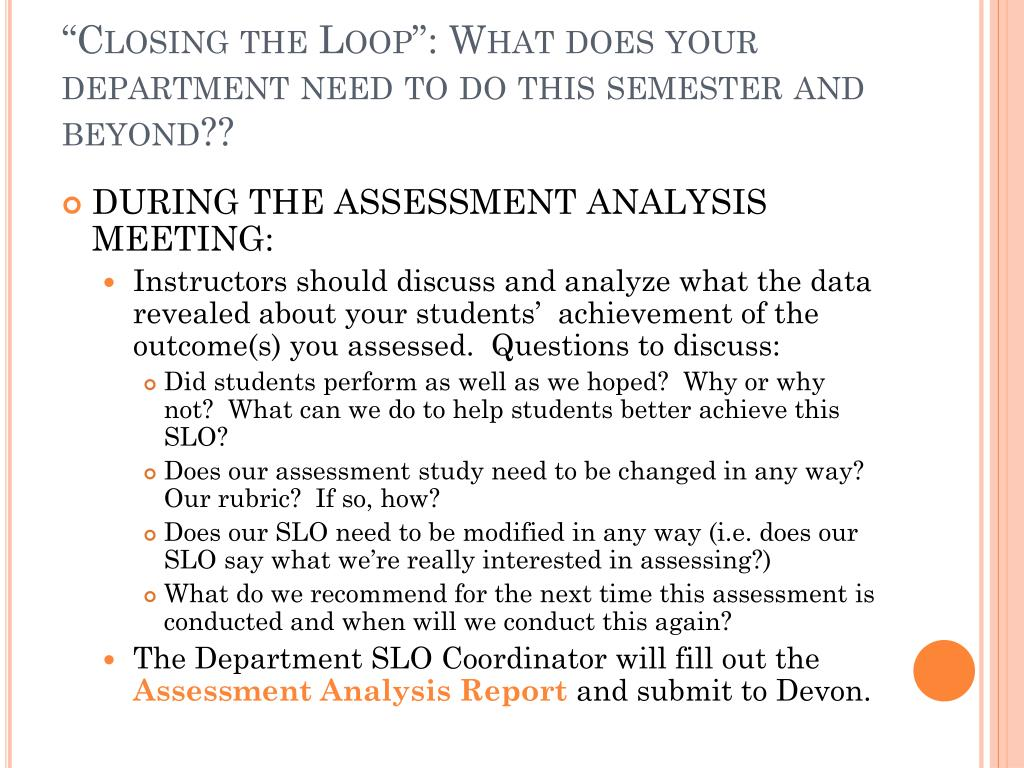 """""""Closing the Loop"""": What does your department need to do this semester and beyond??"""