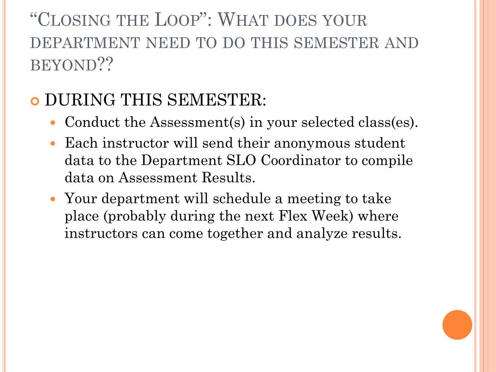 """Closing the Loop"": What does your department need to do this semester and beyond??"