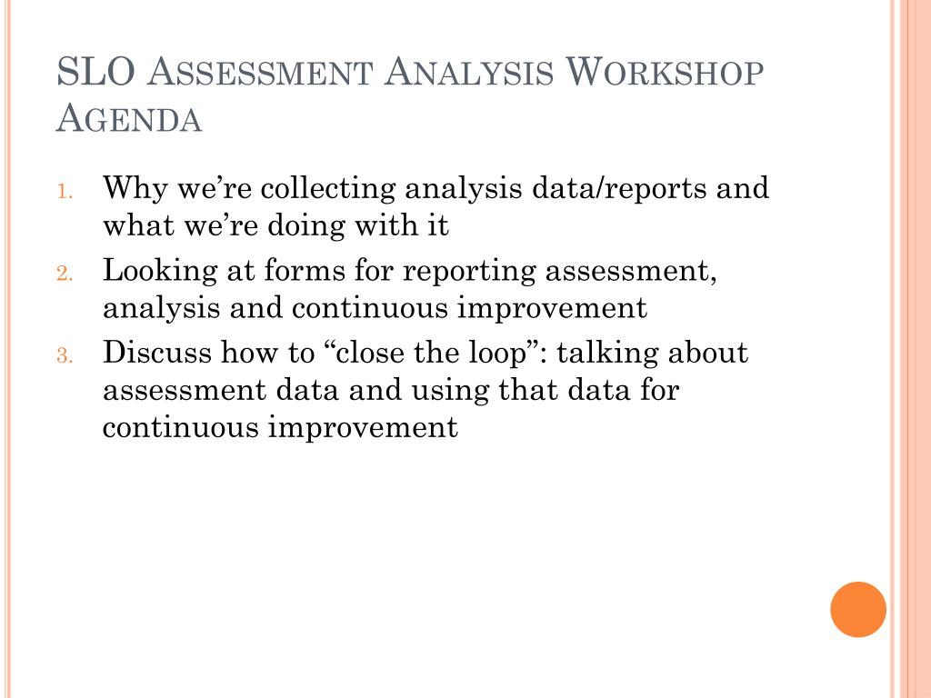 SLO Assessment Analysis Workshop Agenda