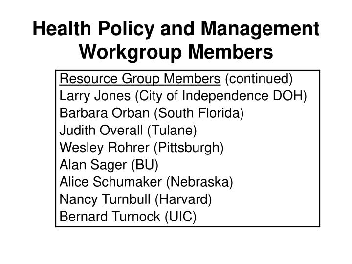 Health Policy and Management Workgroup Members