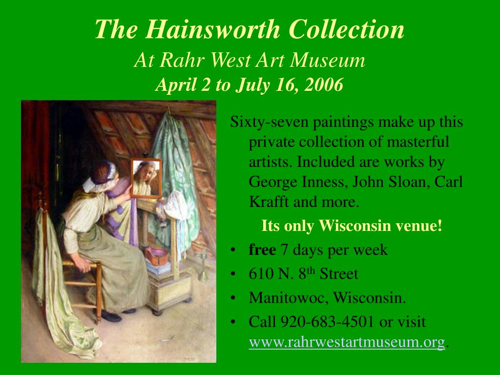The Hainsworth Collection