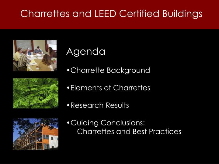 Charrettes and leed certified buildings