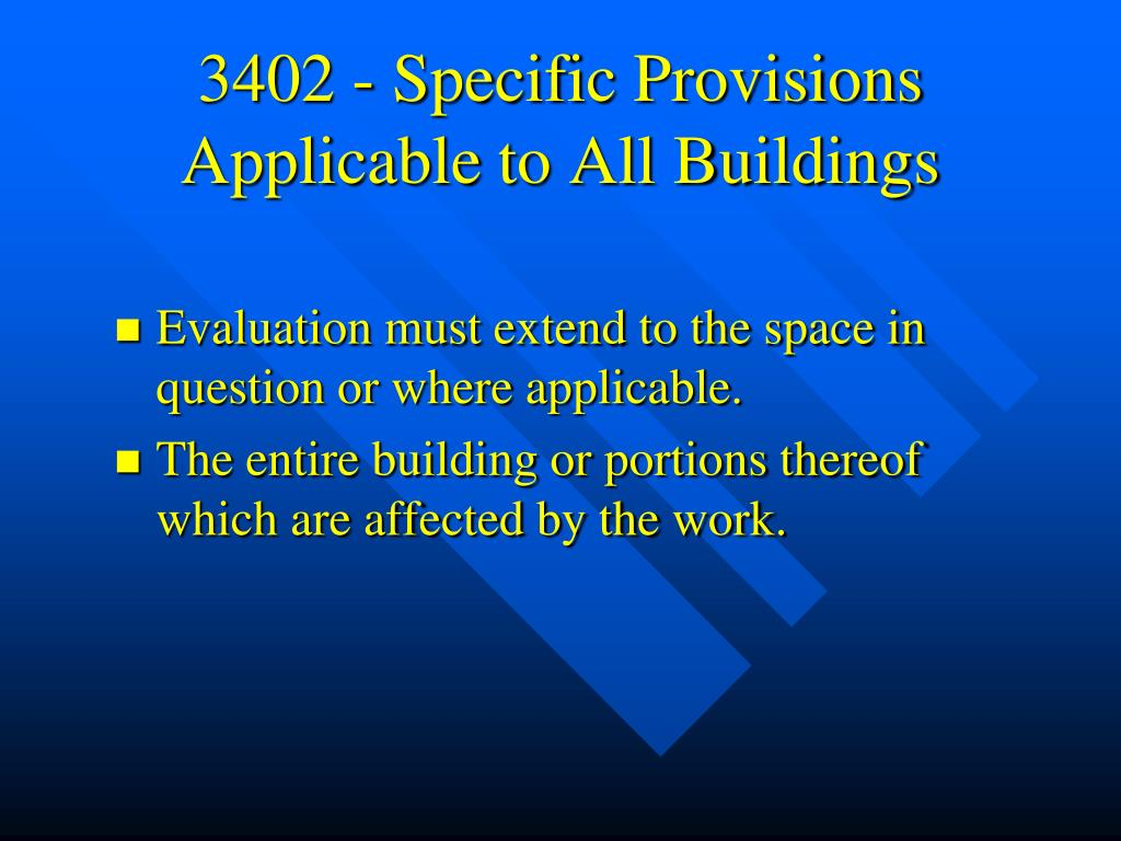 3402 - Specific Provisions Applicable to All Buildings