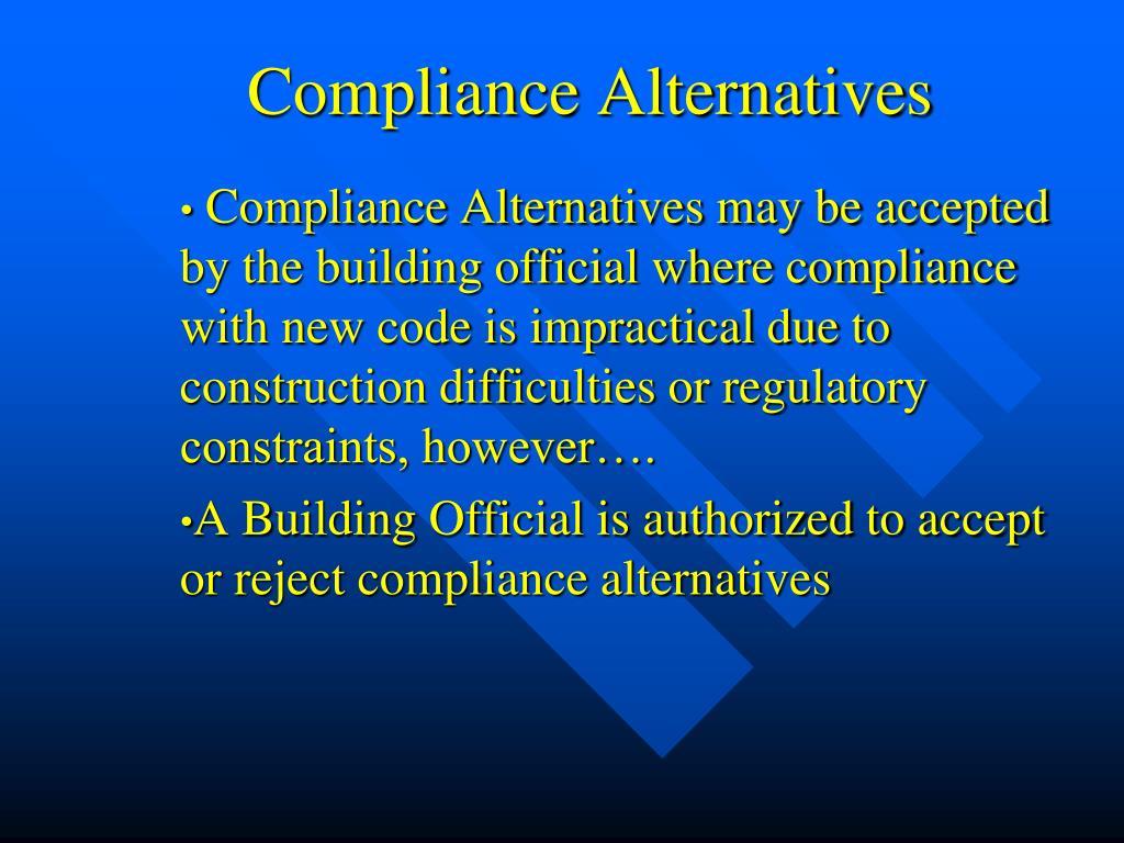 Compliance Alternatives