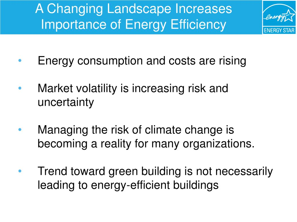 A Changing Landscape Increases