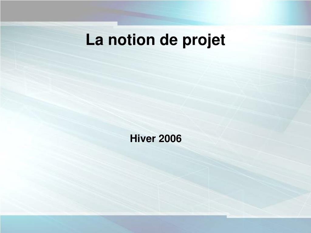 La notion de projet
