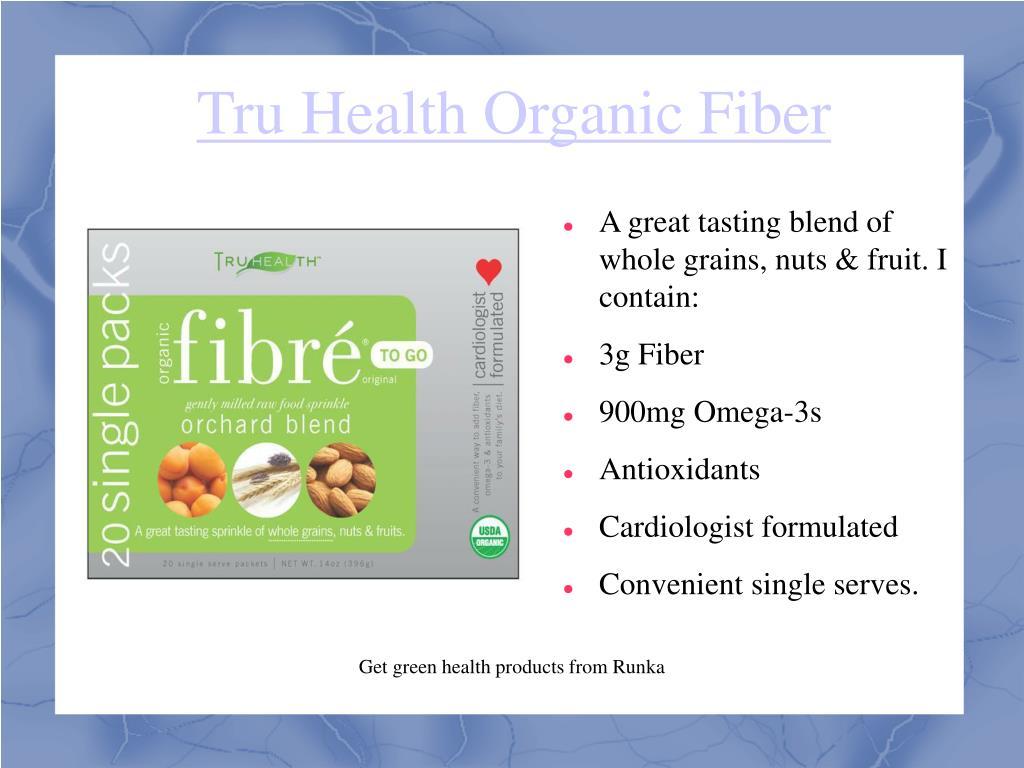 Tru Health Organic Fiber