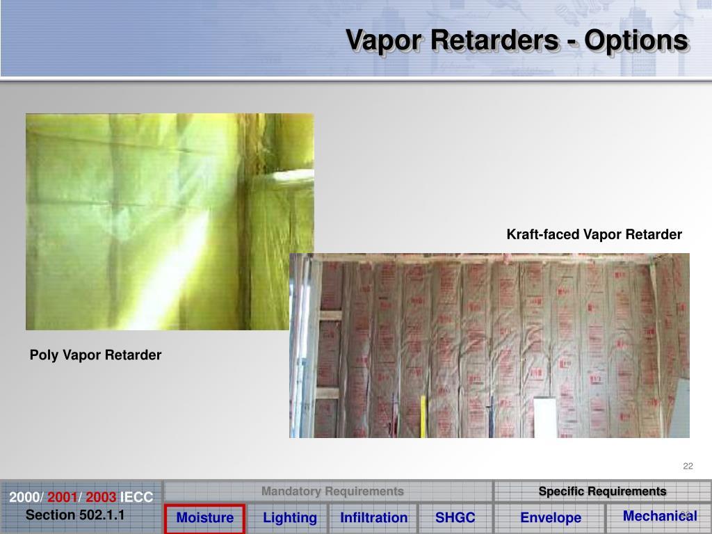 Vapor Retarders - Options