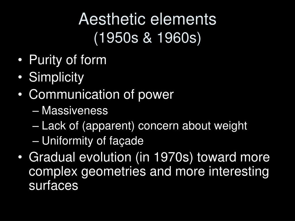 Aesthetic elements