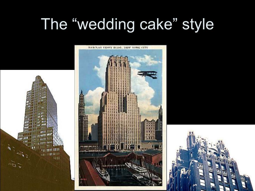 """The """"wedding cake"""" style"""