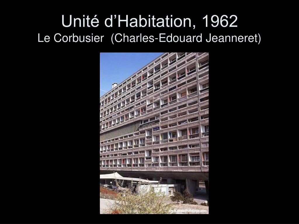 Unité d'Habitation, 1962