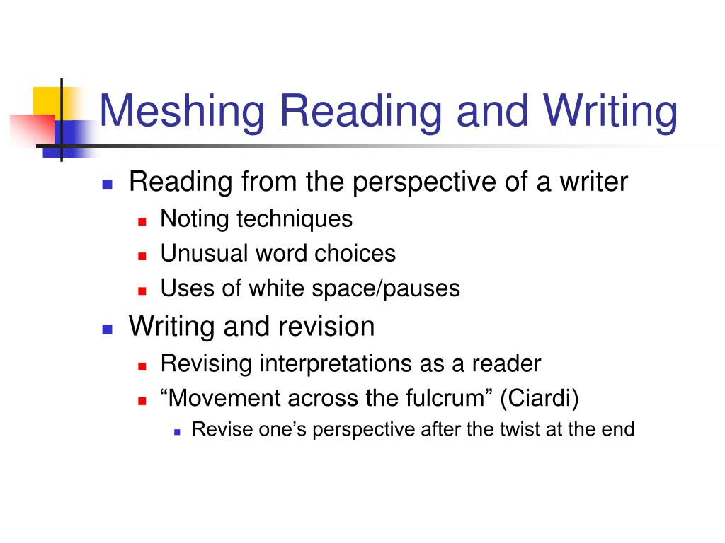 Meshing Reading and Writing