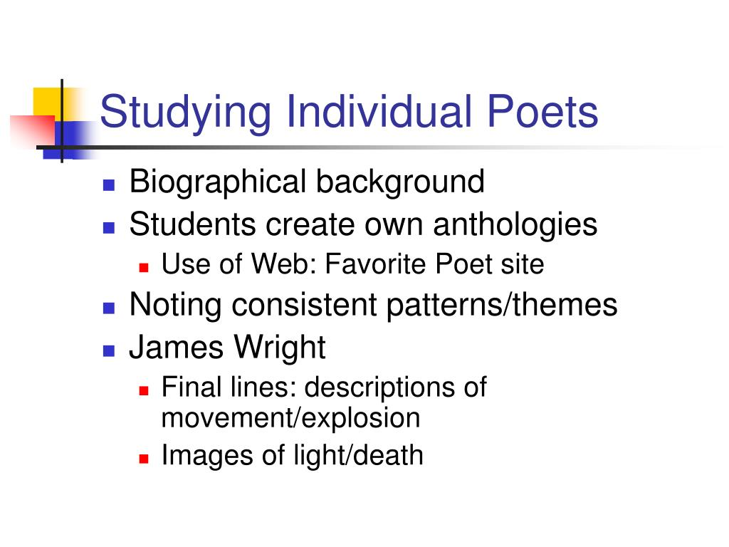 Studying Individual Poets