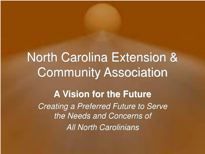 Ppt  North Carolina Extension & Community Association. Which Banks Have Free Checking. Plastic Surgery Memphis Condo Owner Insurance. Using 401k To Start A Business. Drug Rehabs In Arkansas School Of Criminology. International Child Sponsorship Organizations. Remote Desktop Software Windows. Best Mattress For Sciatica Best Gre Test Prep. Dentist In Abington Pa Citizens Business Bank