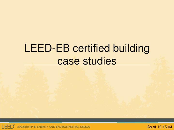 LEED-EB certified building case studies