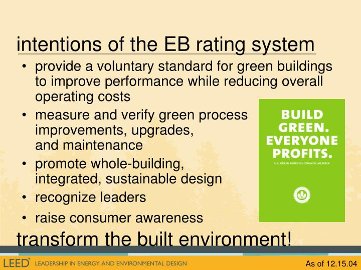 Intentions of the EB rating system