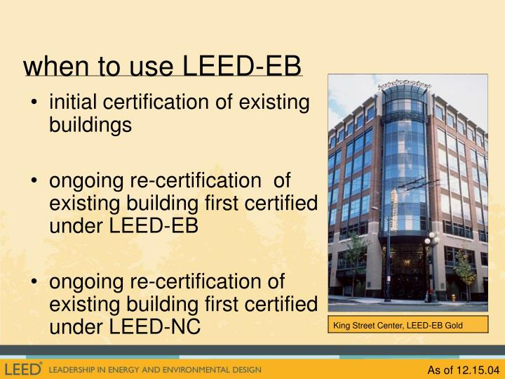 when to use LEED-EB