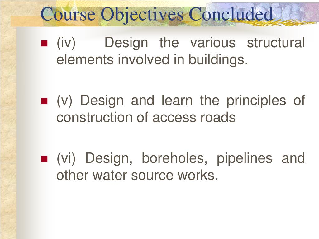 Course Objectives Concluded