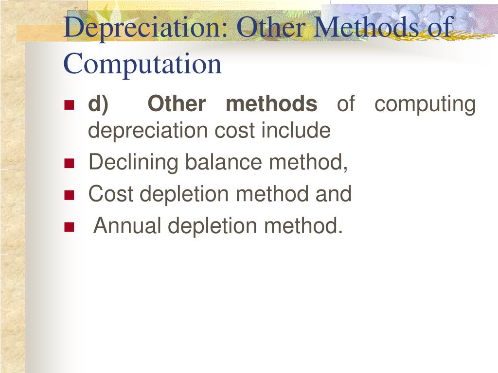 Depreciation: Other Methods of Computation