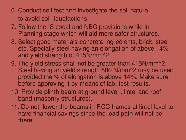6. Conduct soil test and investigate the soil nature