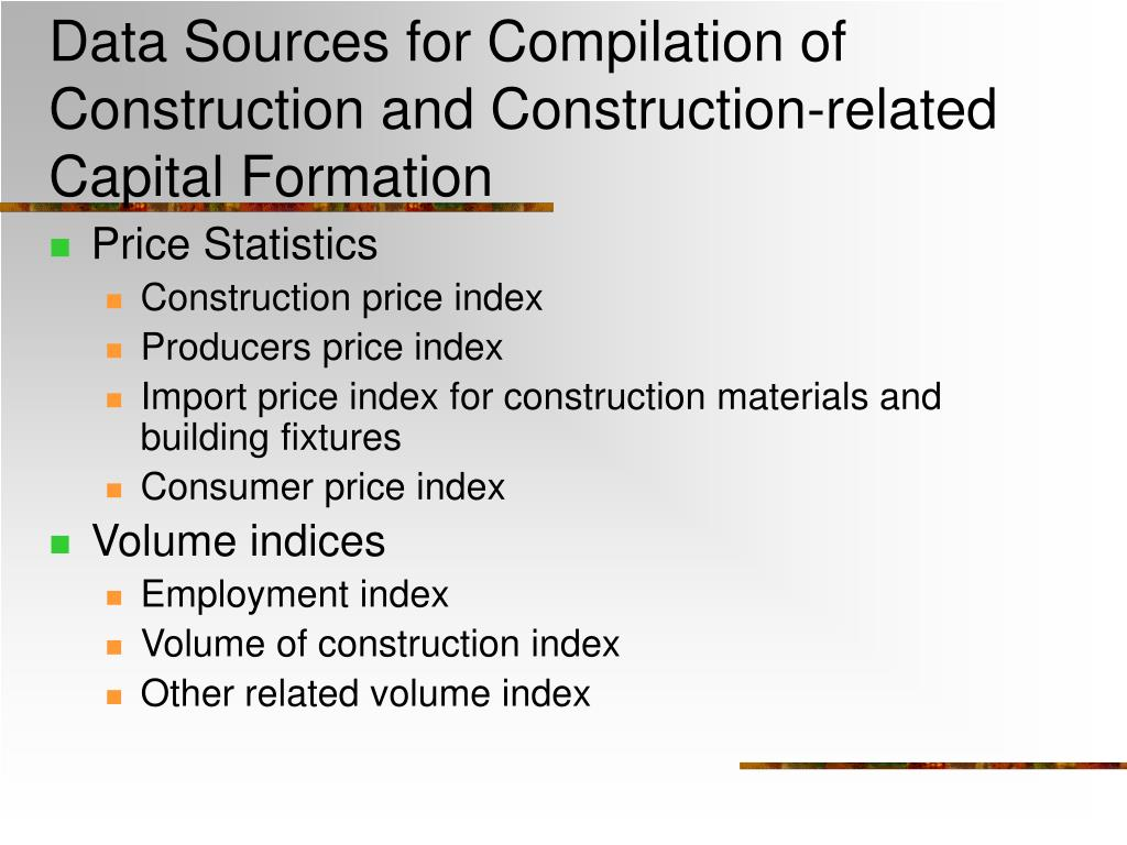 Data Sources for Compilation of Construction and Construction-related Capital Formation