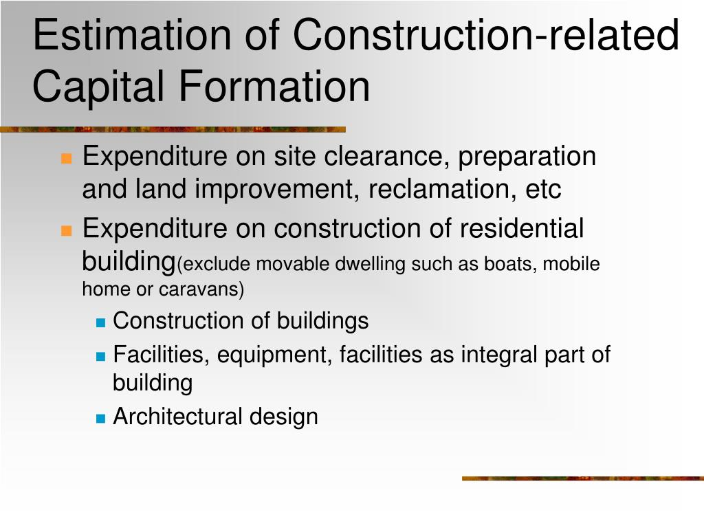 Estimation of Construction-related Capital Formation
