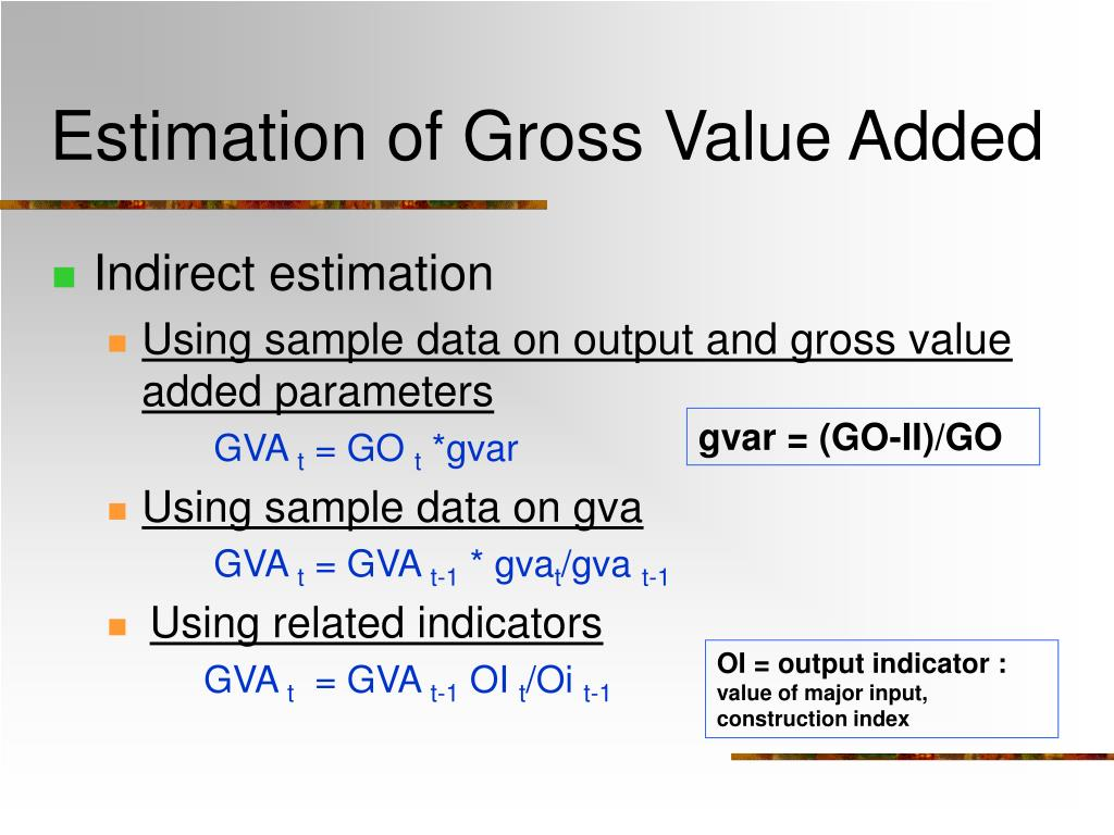 Estimation of Gross Value Added