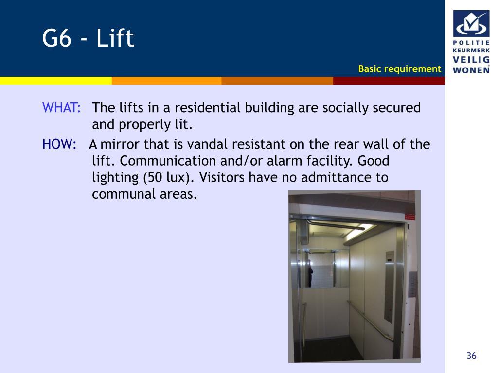 G6 - Lift