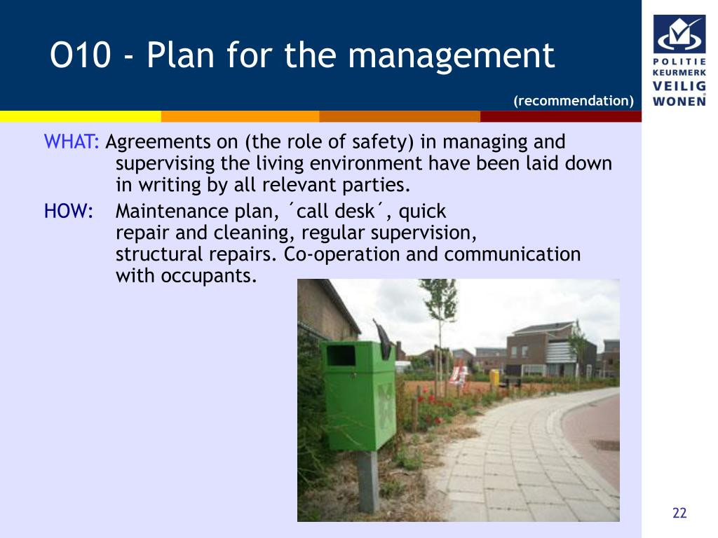 O10 - Plan for the management