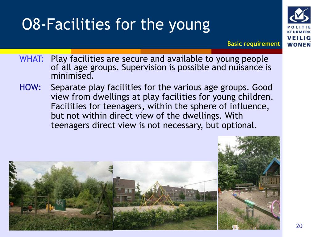 O8-Facilities for the young
