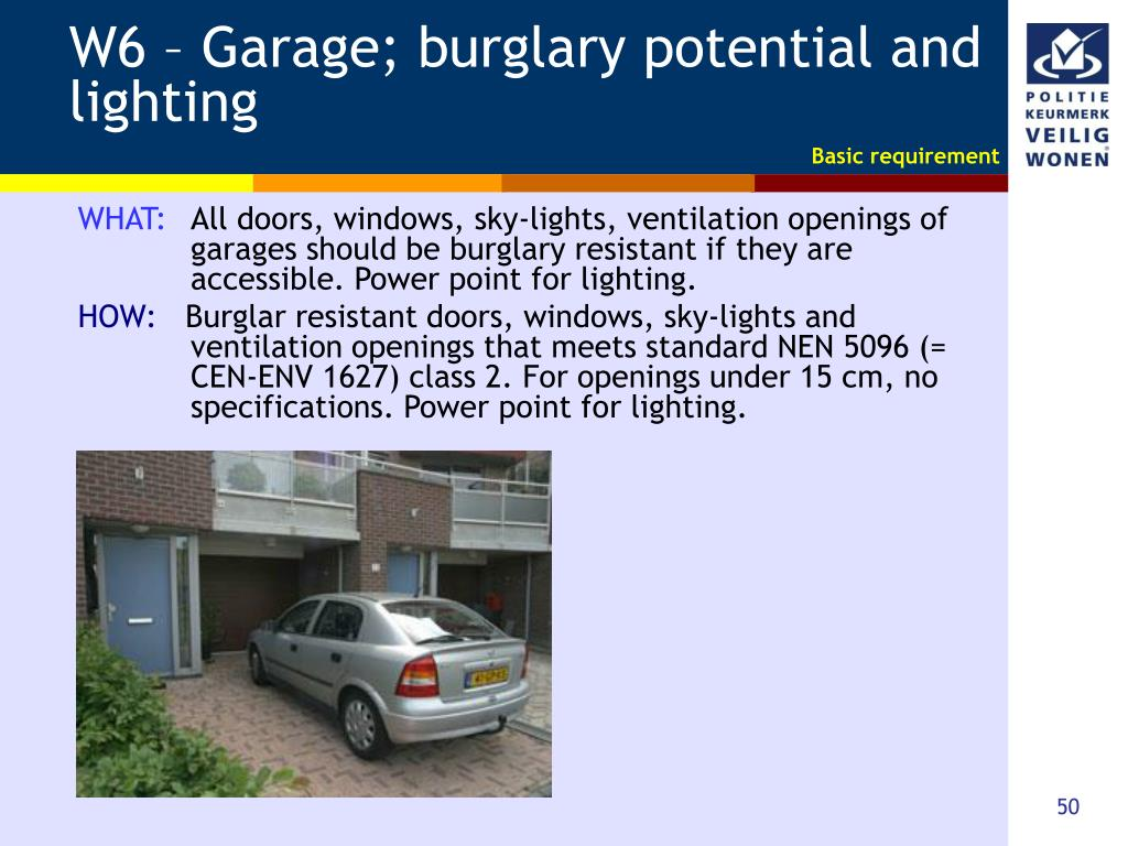 W6 – Garage; burglary potential and lighting