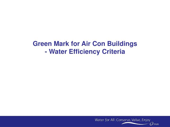 Green Mark for Air Con Buildings