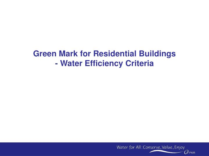 Green Mark for Residential Buildings