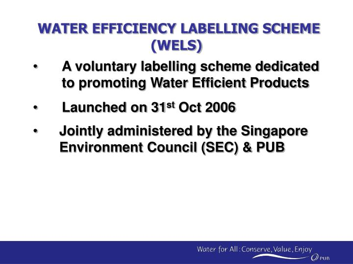WATER EFFICIENCY LABELLING SCHEME