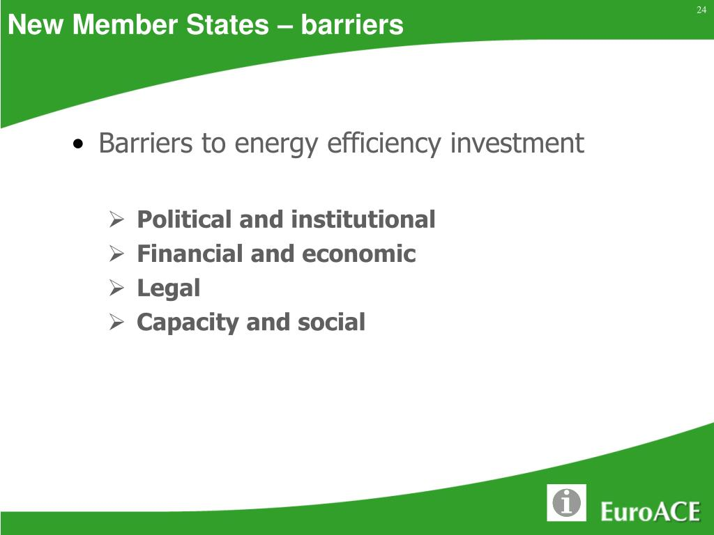 New Member States – barriers