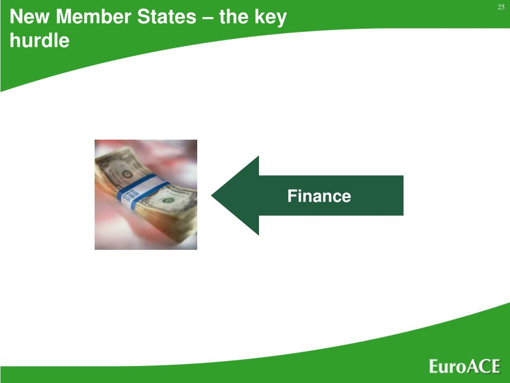 New Member States – the key