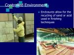 controlled environment26
