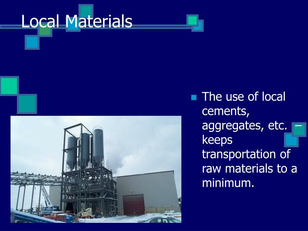 Local Materials