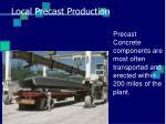 local precast production