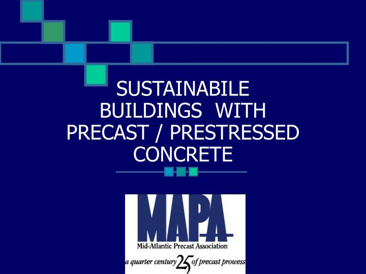 Sustainabile buildings with precast prestressed concrete