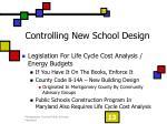 controlling new school design