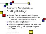 resource constraints existing buildings