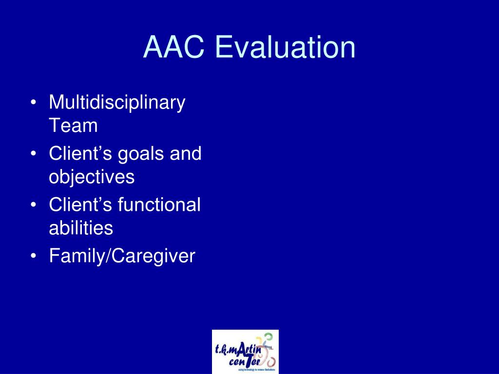 AAC Evaluation